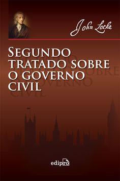 Autor: John Locke Tradutora: Marsely de Marco Dantas Sinopse: Este clássico da ciência política –...