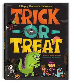 Trick or Treat: A Happy Haunters Halloween | Tad Carpenter Creative