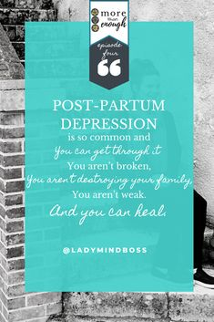 Post-Partum depression is so common and You can get through it You aren't broken, You aren't destroying your family, You aren't weak. And you can heal. Listen now to More Than Enough Podcast: Episode 4 - Mindfully Recognizing and Overcoming Postpartum Depression #Postpartumdepression #motherhood #momprenuer #momboss #ladymindboss #morethanenough #podcastforwomen Finding Passion, Finding Purpose In Life, Purpose Driven Life, What Is Postpartum, Best Life Advice, Happy Emotions, Positive Quotes For Work, Becoming A Life Coach, Passion Quotes