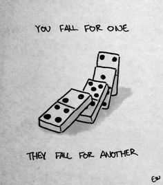 """You fall for one. They fall for another."""