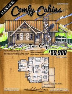 the Tea Cup -- Comfy Cabin Kits Tiny House Cabin, Log Cabin Homes, Cozy House, Small House Plans, House Floor Plans, Building Plans, Building A House, Little Houses, Small Houses