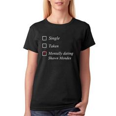 single taken mentally dating shawn mendes T shirt by maliter