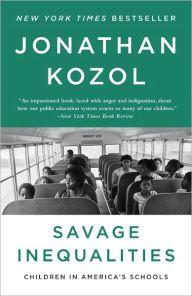 Savage Inequalities Children In America Inequality Good Books Writing A Book