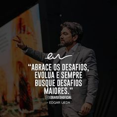 Canal E, Fictional Characters, Personal Development, Career, Challenges, Quotes Motivation, Campinas, Knowledge, Verses