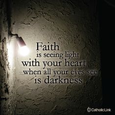Faith is Seeing Light with Your Heart - C.S. Lewis Quotes and more can be found on Catholic-Link.org! Find images, infographics and more to use with your family, ministry, and apostolate!
