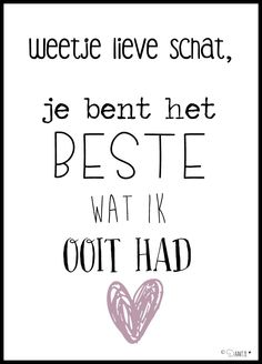 ©Daantje // Lieve schat Couple Quotes, Words Quotes, Life Quotes, Sayings, Relationship Quotes, Favorite Quotes, Best Quotes, Funny Quotes, Special Love Quotes