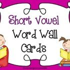 This is a short vowel sound illustrated word wall set.  This literacy tool can be displayed on the wall, on bulletin boards, or in a pocket chart t...