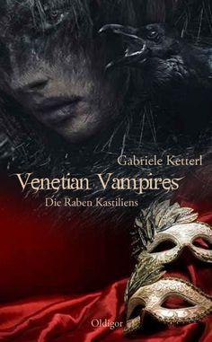 Und ab heute gibt es das #E-Book Venetian Vampires - Die Raben Kastiliens von Gabriele Ketterl http://www.amazon.de/Venetian-Vampires-Raben-Kastiliens-Teil-ebook/dp/B00NLJTT7M/ref=sr_1_2?ie=UTF8&qid=1410859650&sr=8-2&keywords=die+raben+kastiliens #die #raben #kastiliens