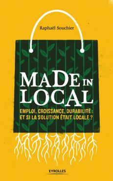 ❤︎ Made in Local, sustainable economy de Raphaël Souchier