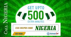 """#AmantelNigeriaCallingCardOffer - Now call Nigeria at very cheapest rates. Amantel is offering 500 upto extra #minutes for #Nigeria #Calling from #USA. Use this coupon code -""""NIGERIA"""" and make your #NigeriaCalling Cheap. For more information, Click here - http://www.amantel.com/offers/call-nigeria-0316.html"""