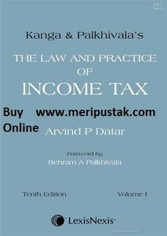 Online book store in India http://www.meripustak.com Kanga & Palkhivala The Law and Practice of Income Tax low price book