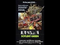 MOVIE SOYLENT GREEN IS THE TRUTH I HAVE SEEN THE DEAD BODIES BEING PROCE...