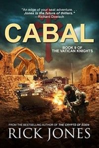 Action Thriller Feature and Interview: CABAL by Rick Jones @rikster7033