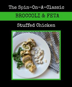 The spin-on-a-classic broccoli and feta stuffed chicken - low calorie