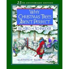 Why christmas trees aren t perfect quot by richard h schneider