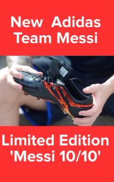 New Team Messi 'Limited Edition 10/10'