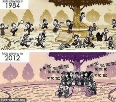 LOL – Kids playing then and now
