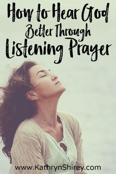Prayer isn't always about words, sometimes it's just about listening. Learn how to use a listening prayer to hear God's still small voice.