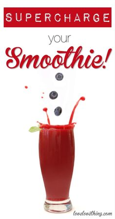 Supercharge Your Smoothie! | It's a Love/Love Thing