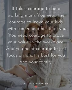 Inspirational working mom quotes to give you a boost! These hard working moms quotes to are sure to inspire you. If you struggling with working mom life today, or wanting to prove to yourself just how strong you are, then these inspirational quotes and words of encouragement for working moms sure to lift you up! Find hard working mom quotes, working mom quotes encouragement, single working mom quotes, being a working mom quotes, and working mom quotes motivation. #workingmom #momquotes…