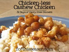 This meal plan is part of my 31 days of Dairy Free Dinners.  You can find the entire list of ideas here. I came up with this meatless version of cashew chicken during our attempt at being vegan for...