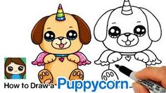 How to Draw a Puppycorn Cute Easy Drawings, Cute Animal Drawings, Kawaii Drawings, Draw So Cute Dog, Draw So Cute Animals, Unicorn Drawing, Bunny Drawing, Cartoon Network Characters, Drawing Lessons For Kids