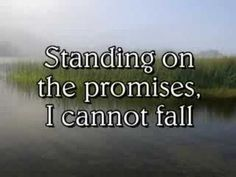 """""""Standing on the Promises"""", sung by Alan Jackson. (1886, Russell Kelso Carter)"""