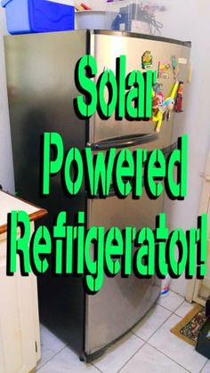 Solar Powered Refrigerator! : 8 Steps (with Pictures) - Instructables Cheap Solar Panels, Solar Energy Panels, Best Solar Panels, Free Solar Panels, Off Grid System, Solar Energy Projects, Solar Charger, Solar Energy System, Diy Solar