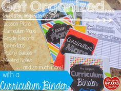 Get organized and stay organized with a Curriculum Binder! Great post outlining how to assemble one. #organizedteacher #classroomorganization