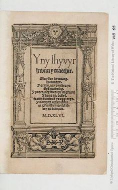 Possibly the first published book from the 1500's written in the welsh language.
