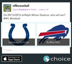 Who will win this Sunday? Colts or Bills? #nfl #football Predict on #choice! https://choiceapp.co/nflknowitall/post/7154