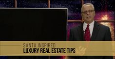 Here are a few #LuxuryRealEstate lessons, inspired by Santa.