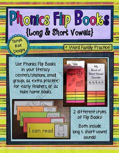 Phonics Flip Books Long & Short Vowels from Tanya Rae Designs on TeachersNotebook.com (65 pages)  - Phonics Flip Books Long & Short Vowels Children will identify long and short vowel sounds through fun and easy-to-assemble flip books!  Standard1 knowledge of literacy  1.2 developing systematic explicit instruction.