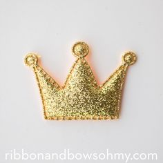 Glitter Crowns | Ribbon And Bows Oh My!