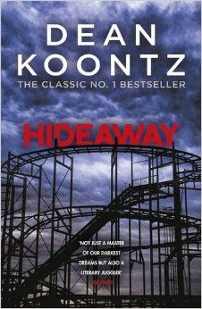 Hideaway: Amazon.co.uk: Dean Koontz: 9781472234582: Books
