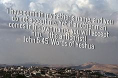 I pray that the Jewish people will not be deceived by an impostor. #QuotesOfTheDay #quotes #John316author