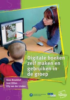 """This brochure - in the chapter """"Creating a digital book"""" - explains in detail how to make a digital book. Other topics discussed storybooks,. 21st Century Skills, Primary Education, Spelling, Coaching, Homeschool, Classroom, Social Media, App, Learning"""