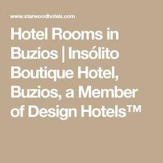 Hotel Rooms in Buzios   Insólito Boutique Hotel, Buzios, a Member of Design Hotels™
