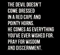 Wisdom and discernment