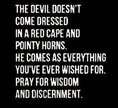 Wisdom and discernment
