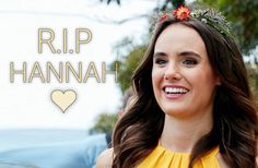 Hannah was such a beautiful girl on home and away and will always be remembered I cried so much when you died.