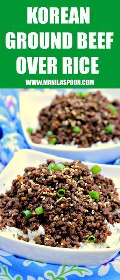 Just add some fried eggs on top and it's a delicious breakfast! Sweet, salty, with a little spicy kick, this quick and easy Korean Ground Beef over Rice will please your taste buds! Done in 20 minutes or less.   manilaspoon.com