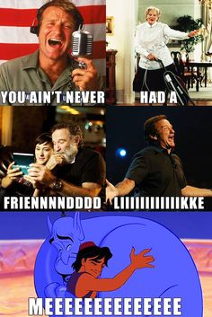 Guys, Robin Williams was my childhood. I'll never have another friend like him. Rest In Peace, Robin Williams. Disney Pixar, Arte Disney, Disney Memes, Disney Quotes, Disney And Dreamworks, Disney Magic, Funny Disney, Fandoms Unite, Series Da Disney
