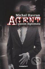 Agent s pasom diplomata (Michal Havran)
