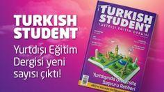 Turkish Student Yurtdışı Eğitim Dergisi yeni sayısı çıktı!