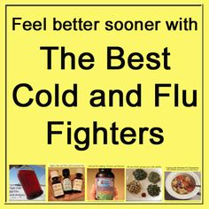 Best Cold and Flu Fighters + Home Remedies for Coughs and Congestion  @ Common Sense Homesteading