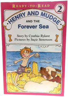 Henry and Mudge and the Forever Sea Cynthia Rylant Ready to Read Level 2 AR 2.5