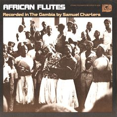 Smithsonian Folkways - African Flutes (Gambia) - Various Artists