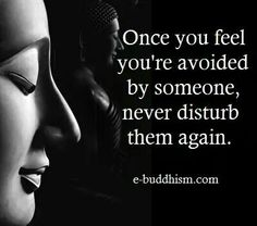 Sad, but sometimes it is all you can do. Not everyone is the lifetime friend you thought they were. I dont have time to beg you for attention. Buddhist Quotes, Spiritual Quotes, Positive Quotes, Buddhist Words, Buddha Quotes Inspirational, Motivational Quotes, Wise Quotes, Quotable Quotes, A Course In Miracles