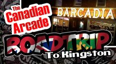 Kingston, Arcade, Broadway Shows, Road Trip, Places To Visit, Canada, Road Trips